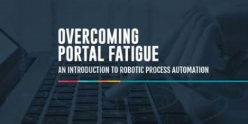 Overcoming Portal Fatigue with RPA